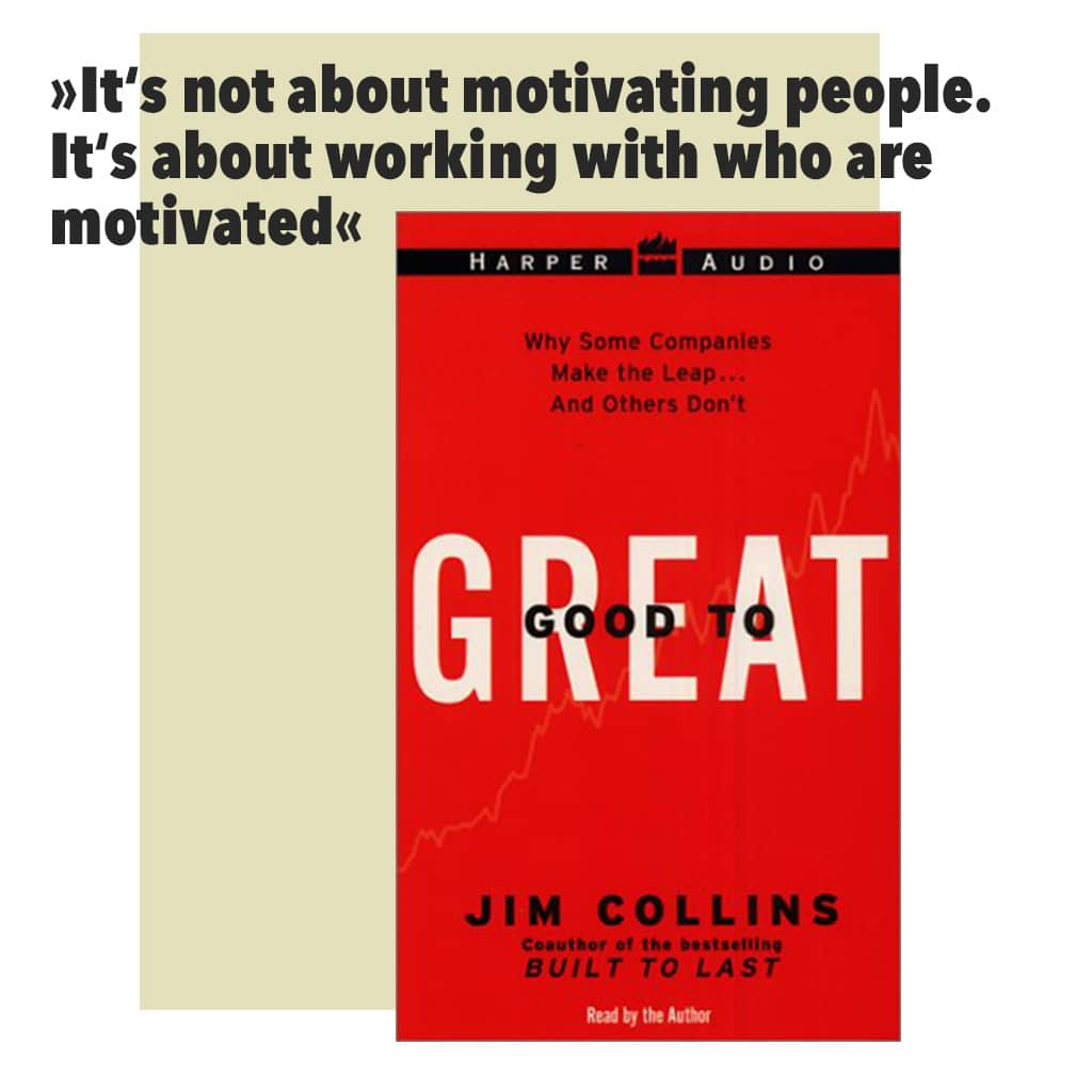 Jim Collins – From Good to Great (dt. Der Weg zu den Besten)